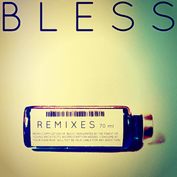 BLESS: REMIXES 70ml cover art