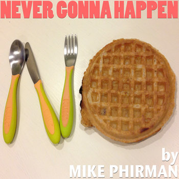 Never Gonna Happen cover art