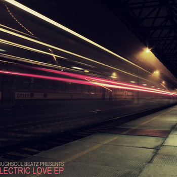 Roughsoul Beatz Presents ELECTRIC LOVE EP cover art