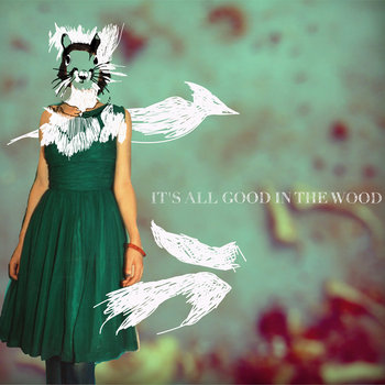 It's all good in the wood cover art