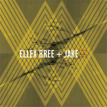Ellex Bree+Jake EP cover art
