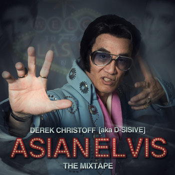 Asian Elvis [the mixtape] cover art