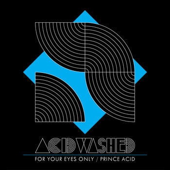 For Your Eyes Only / Prince Acid cover art