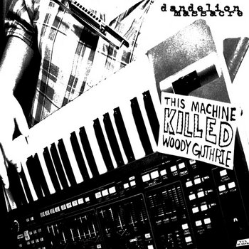 This Machine Killed Woody Guthrie cover art