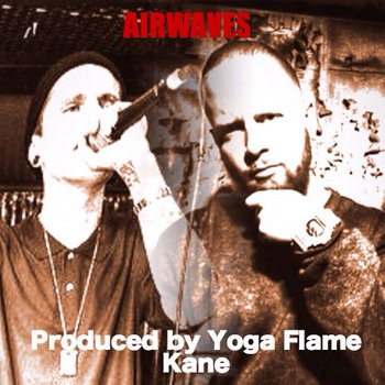 Airwaves Produced by Yoga Flame Kane cover art