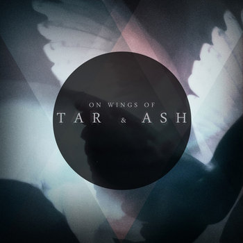 On Wings of Tar and Ash cover art