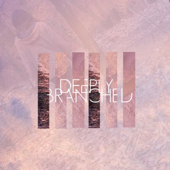 DEEPLYBRANCHED cover art