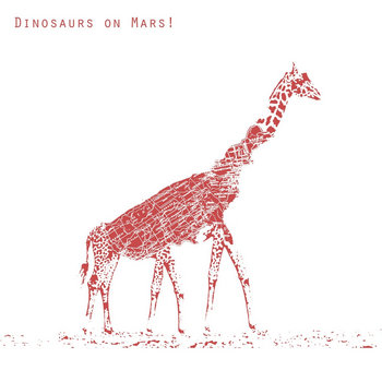 Dinosaurs on Mars! cover art
