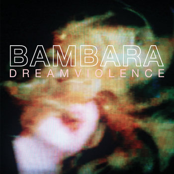 DREAMVIOLENCE cover art