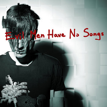 Evil Men Have No Songs (EP) cover art