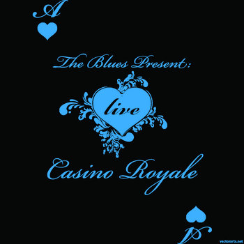 The Blues Present: Casino Royale (Live) cover art