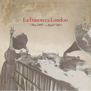 LaFonotecaLDN 05.2009 - 08.2011 cover art