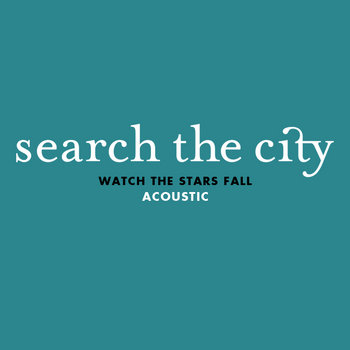 Watch The Stars Fall (Acoustic) cover art