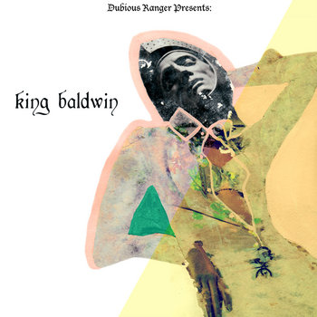 Dubious Ranger Presents: King Baldwin cover art