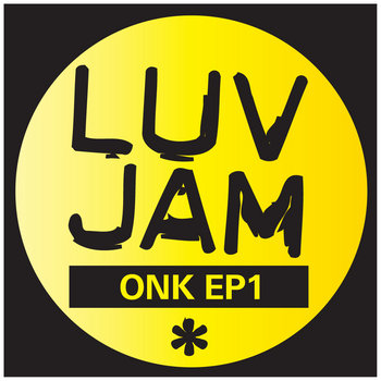 "Luv Jam ""Onk EP1"" cover art"