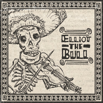 Elliot The Bull EP cover art