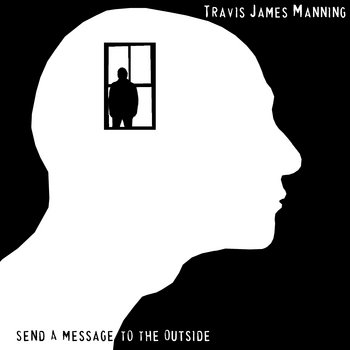 Send A Message To The Outside cover art