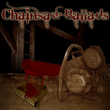Chainsaw Ballads cover art