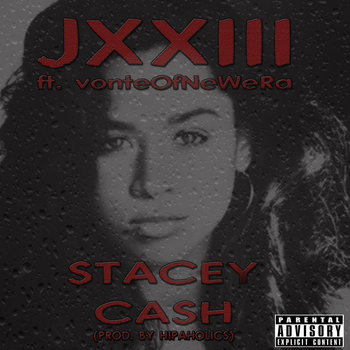Stacey Cash ft vonteOfNeWeRa cover art