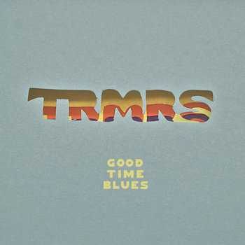 "Goodtime Blues 7"" cover art"