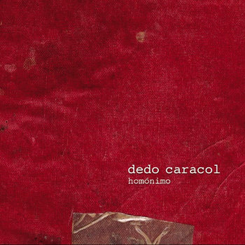Dedo Caracol cover art