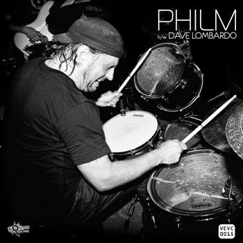 VEVC0015 - Philm / Dave Lombardo cover art