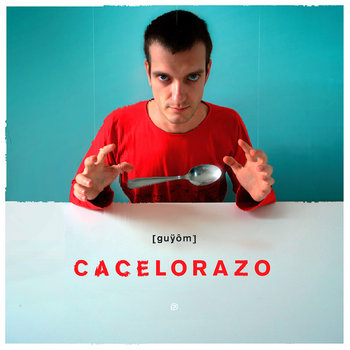 Cacelorazo (vinyl LP) cover art