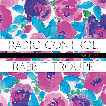 "Radio Control | Rabbit Troupe Split 7"" cover art"