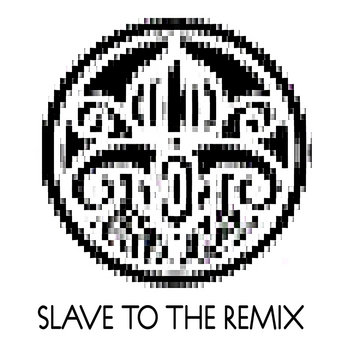 Slave To The Remix cover art