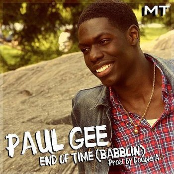 End Of Time (Babblin) (Single) (Prod. by Double A) cover art