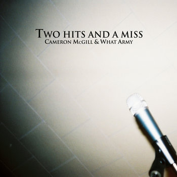 Two Hits and A Miss cover art