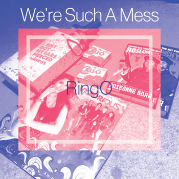 We're Such A Mess cover art