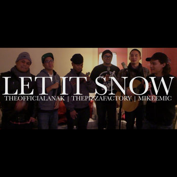 Let It Snow (Boyz II Men Cover) Feat. ThePizzaFactory and MikeeMic cover art