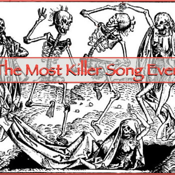 The Most Killer Song Ever cover art