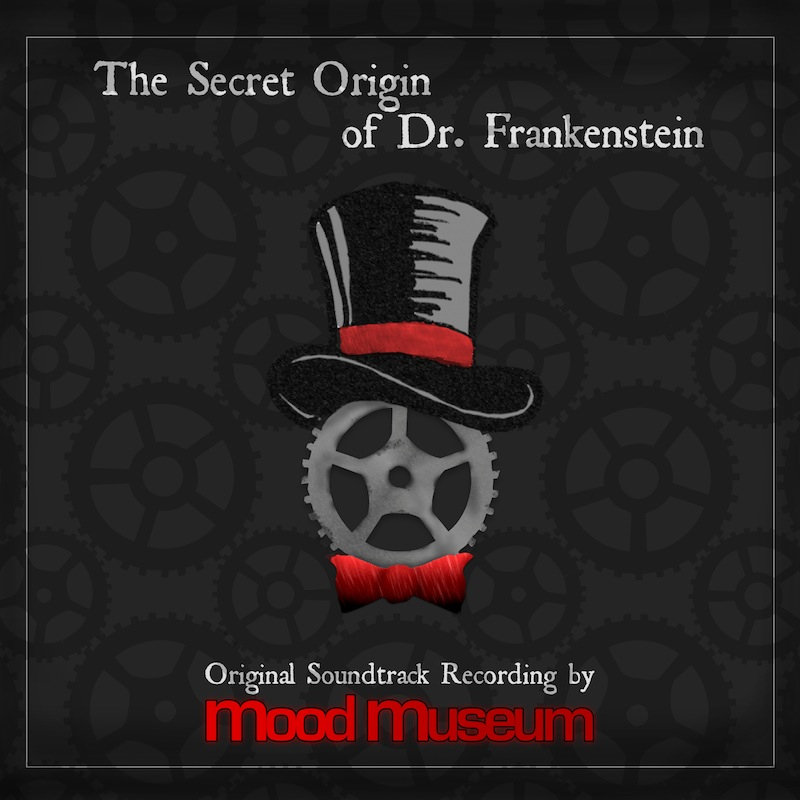 Mood Museum: The Secret Origin of Dr. Frankenstein