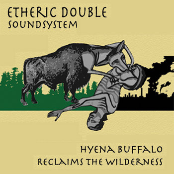 Hyena Buffalo Reclaims the Wilderness cover art