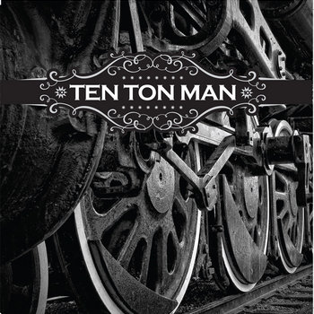 Ten Ton Man cover art