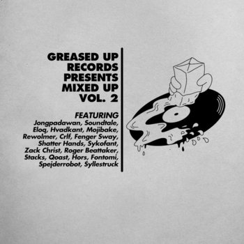 Greased Up Records presents: Mixed Up Vol. 2 cover art