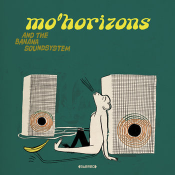 Mo'Horizons And The Banana Soundsystem cover art