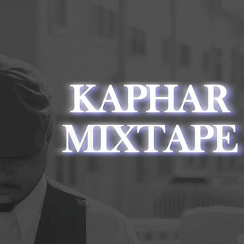 Kaphar Mixtape cover art