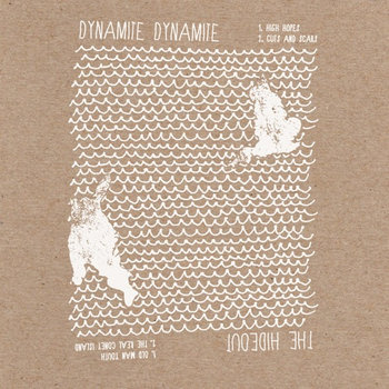 "Dynamite Dynamite and The Hideout split 7"" cover art"