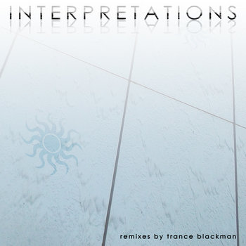 Interpretations: Remixes by Trance Blackman cover art
