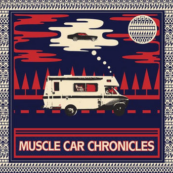 Muscle Car Chronicles LP cover art