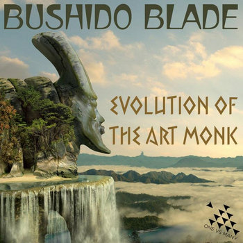 Bushido Blade - &quot;Evolution of the Art Monk&quot; cover art