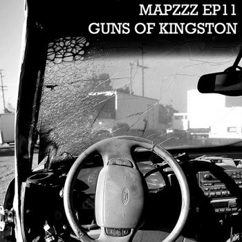 Mapzzz EP11 - Guns of Kingston cover art