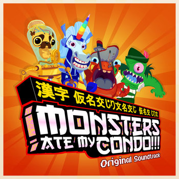 Monsters Ate My Condo!!! - Original Soundtrack cover art