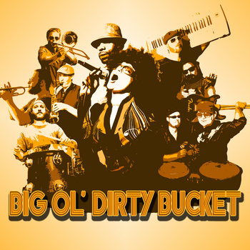 Big Ol' Dirty Bucket cover art