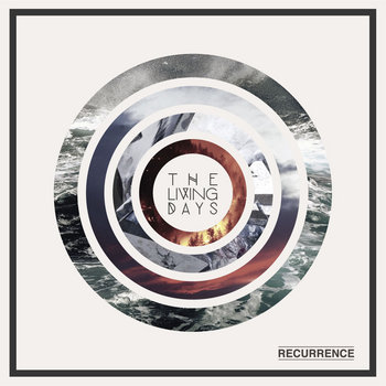 The Living Days - Recurrence