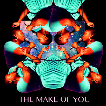 The Make Of You cover art