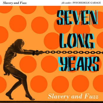 Slavery and Fuzz cover art
